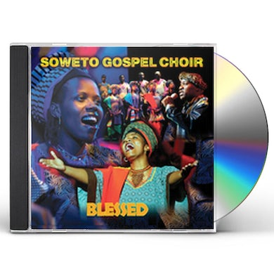 Soweto Gospel Choir BLESSED CD
