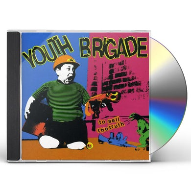 Youth Brigade TO SELL TRUTH CD