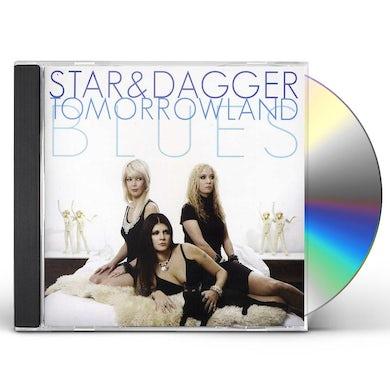 Star & Dagger TOMORROWLAND BLUES CD