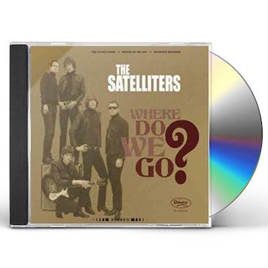 Satelliters WHERE DO WE GO CD