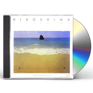 Hiroshima ANOTHER PLACE CD