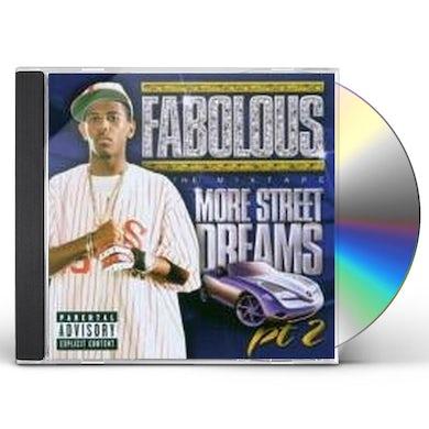 Fabolous MORE STREET DREAMS 2 MIX TAPE CD
