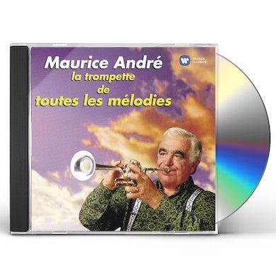 Maurice Andre LA TROMPETTE DE TOUTES LES MELODIES CD