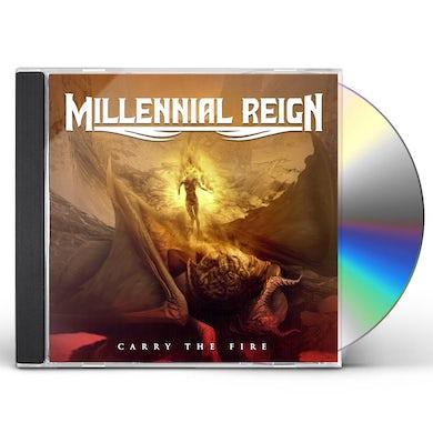MILLENNIAL REIGN CARRY THE FIRE CD