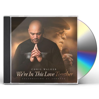 Chris Walker WE'RE IN THIS LOVE TOGETHER (MQA-CD) CD