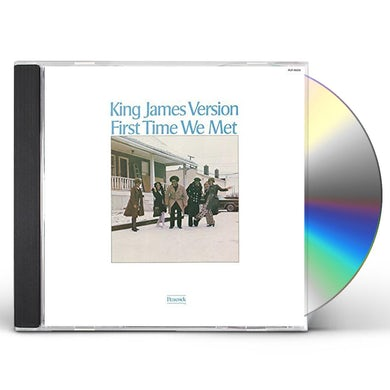 King James Version FIRST TIME WE MET: LIMITED CD