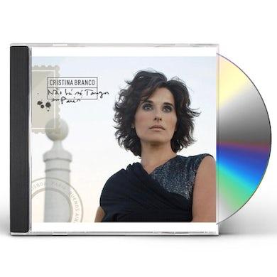 Cristina Branco NAO HA SO TANGOS EM PARIS CD