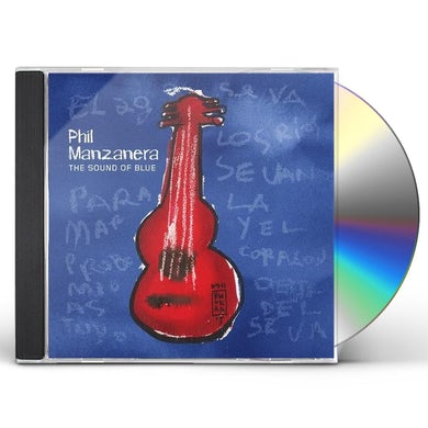 Phil Manzanera SOUND OF BLUE CD