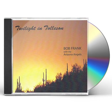 Bob Frank TWILIGHT IN TOLLESON CD