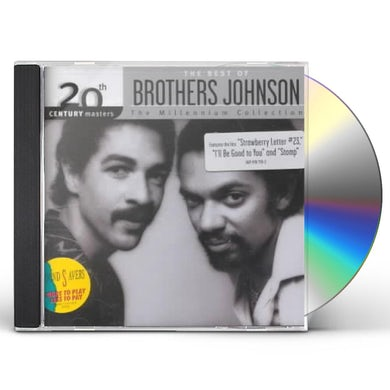 Brothers Johnson 20TH CENTURY MASTERS: MILLENNIUM COLLECTION CD