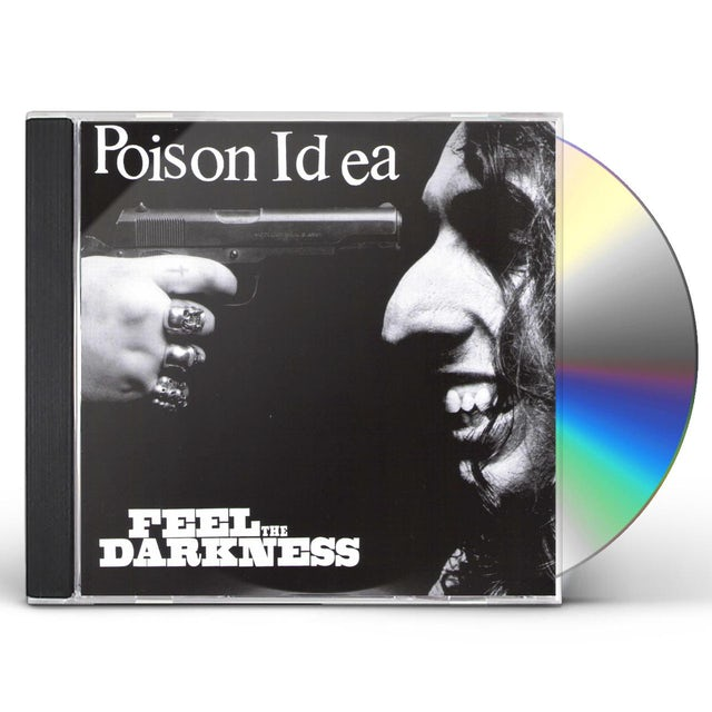 Poison Idea FEEL THE DARKNESS CD
