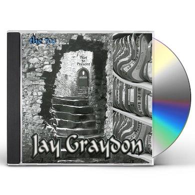 Jay Graydon PAST TO PRESENT - THE 70S CD