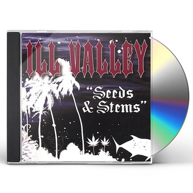 Ill Valley SEEDS & STEMS CD