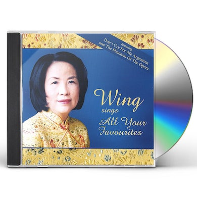 Wing SINGS ALL YOUR FAVOURITES CD