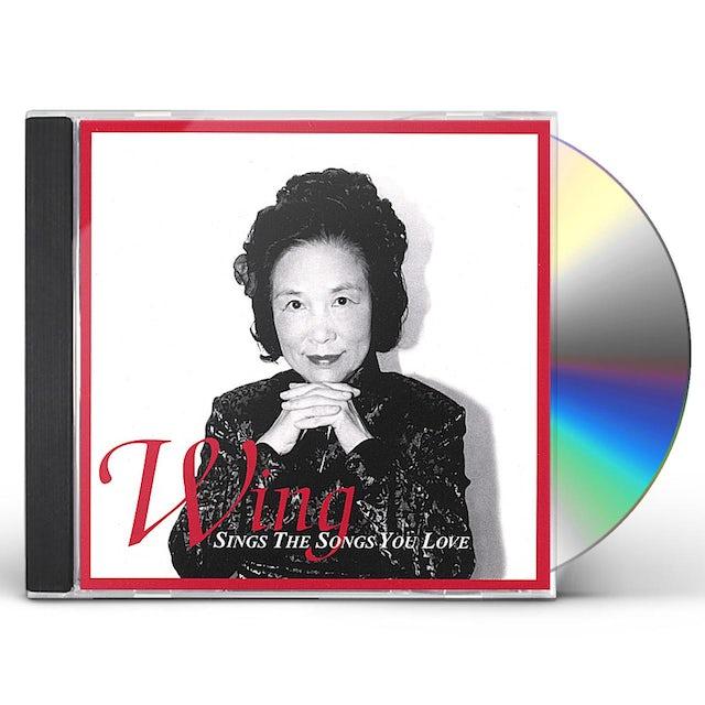 Wing SINGS THE SONGS YOU LOVE CD