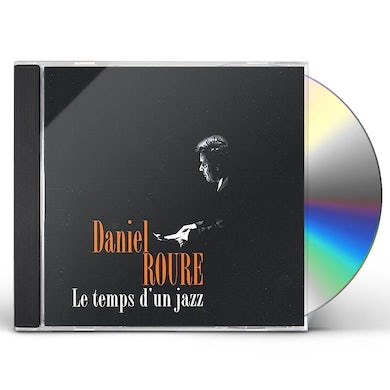Daniel Roure LE TEMPS D'UN JAZZ CD