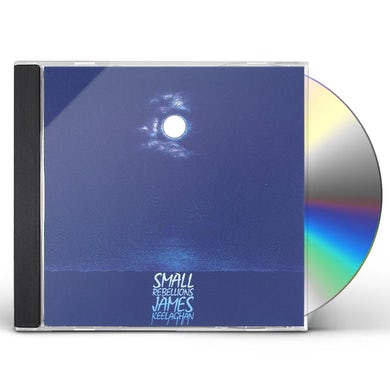 James Keelaghan SMALL REBELLIONS CD