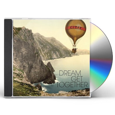 Citay DREAM GET TOGETHER CD