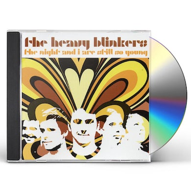 Heavy Blinkers NIGHT & I ARE STILL SO YOUNG CD