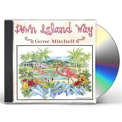 Gene Mitchell DOWN ISLAND WAY CD