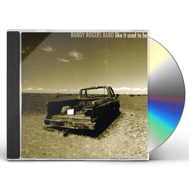 Randy Rogers LIKE IT USED TO BE CD