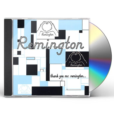 THANK YOU MR. REMINGTON CD