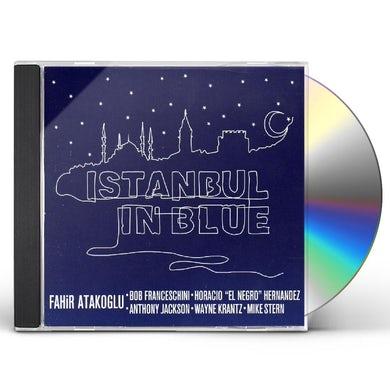 Fahir Atakoglu ISTANBUL IN BLUE CD