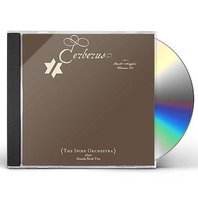 John Zorn CERBERUS: THE BOOK OF ANGELS VOLUME 26 CD