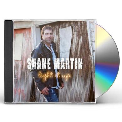 Shane Martin LIGHT IT UP CD