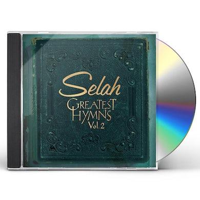 Selah GREATEST HYMNS 2 CD