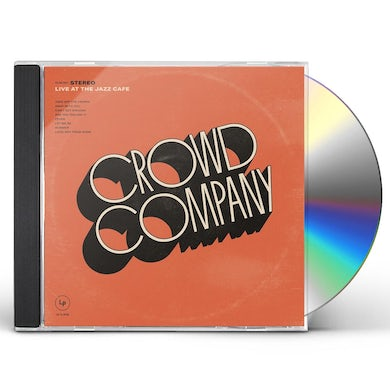 Crowd Company LIVE AT THE JAZZ CAFE CD