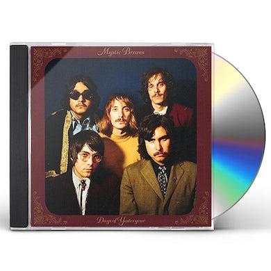 MYSTIC BRAVES DAYS OF YESTERYEAR CD