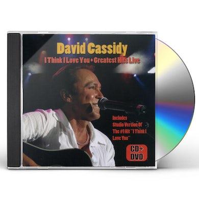 David Cassidy I THINK I LOVE YOU: GREATEST HITS LIVE CD
