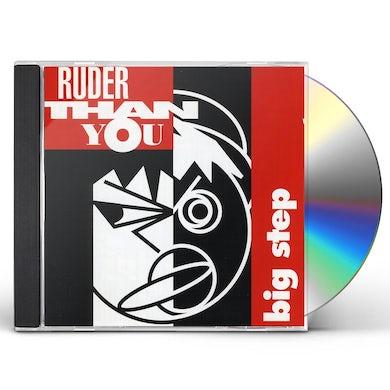 Ruder Than You BIG STEP CD