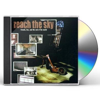 Reach The Sky FRIENDS LIES & END OF THE WORLD CD