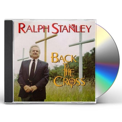 Ralph Stanley BACK TO THE CROSS CD