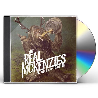 The Real McKenzies Beer And Loathing CD