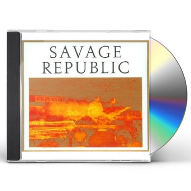Savage Republic RECORDINGS FROM LIVE PERFORMANCES, 1981-1983 CD