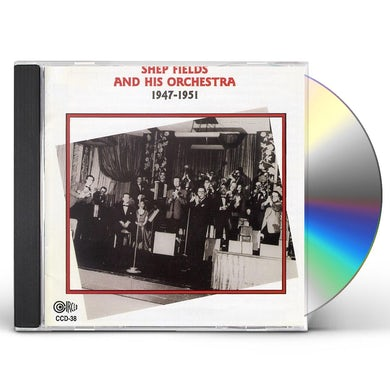 Shep Fields & His Orchestra 1947-51 CD
