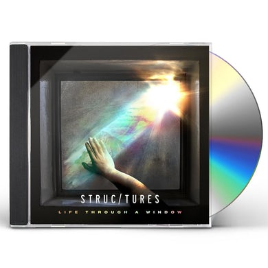 Structures LIFE THROUGH A WINDOW CD