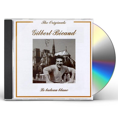 Gilbert Becaud BATEAU BLANC CD