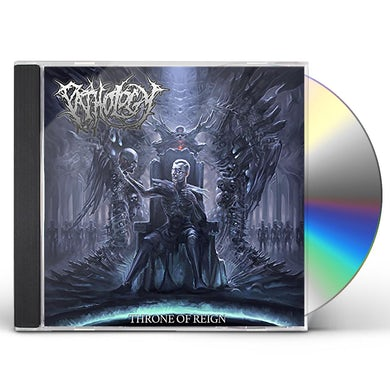 Pathology THRONE OF REIGN CD