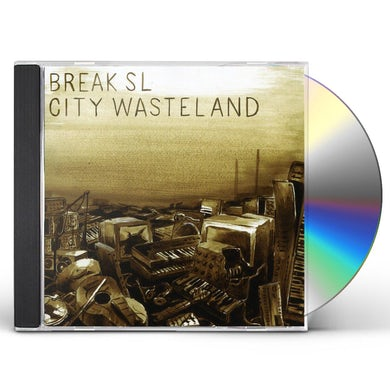 Break Sl CITY WASTELAND CD