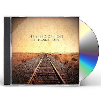 Jeff Plankenhorn SPEED OF HOPE CD