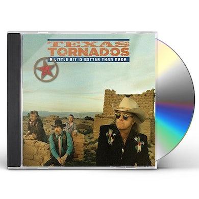 Texas Tornados LITTLE BIT IS BETTER THAN NADA: PRIME CUT 1990-96 CD