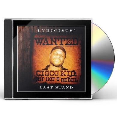 Cisco Kid LYRICISTS LAST STAND CD