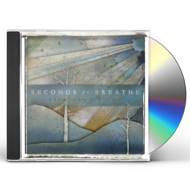 Seconds To Breathe BRINGERS OF LIGHT CD
