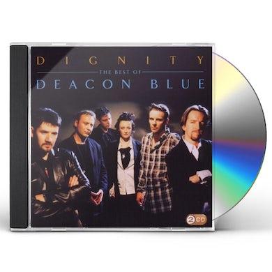 Deacon Blue DIGNITY: BEST OF CD