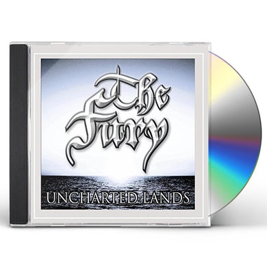 Fury UNCHARTED LANDS CD
