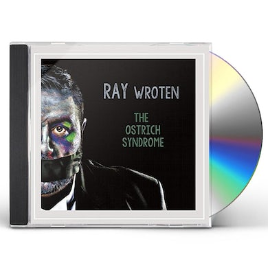 Ray Wroten OSTRICH SYNDROME CD